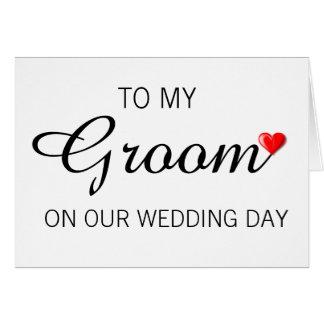 Gruß-Karte für Bräutigam am Hochzeitstag Grußkarte