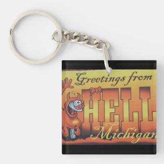 Grüße von der Hölle, Michigan Keychain 1 Schlüsselanhänger