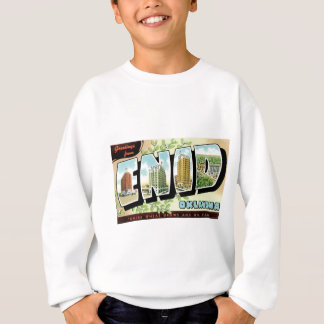 Grüße von Enid, Oklahoma! Sweatshirt
