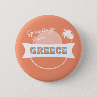 Grüße von Griechenland-Abzeichen Runder Button 5,7 Cm