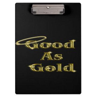 Gut als Gold Klemmbrett