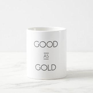 """""""Gut als Gold"""" Tasse"""