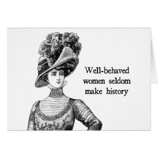 Gut-Benommene Frauen machen selten Geschichte Karte