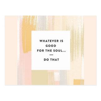 Gut für die Soul-Postkarte Postkarte