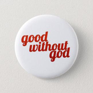 Gut ohne Gott Runder Button 5,1 Cm