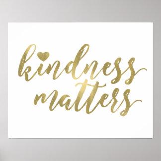 Güte ist inspirierend Zitat des Goldherzens von Poster
