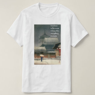 Güte ist wie Schnee, es verschönert alles T-Shirt