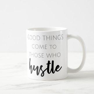 Gute Sachen kommen zu denen, die Kaffee-Tasse sich Kaffeetasse