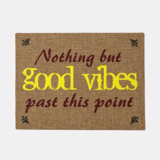 Gute Vibe-Positiv-Mitteilung Türmatte
