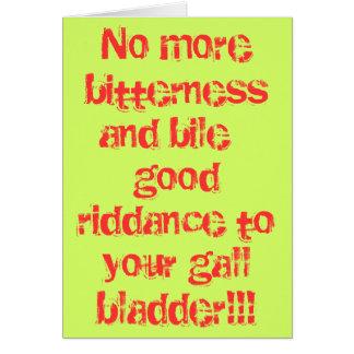 Guter Riddance zu Ihrer Gallenblase!! Grußkarte