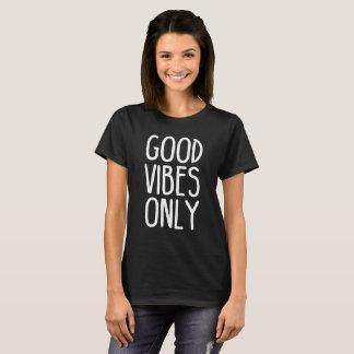 Guter Vibes-nur Yoga-T - Shirt