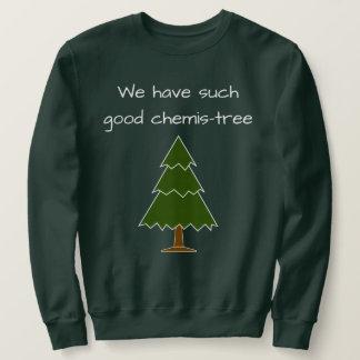 Gutes Chemis-Baum Wortspiel Sweatshirt