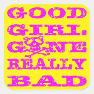 Gutes Mädchen wirklich schlecht gegangen Quadratischer Aufkleber