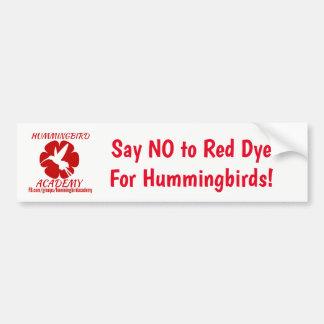 """Ha """"keine rote Färbungs-"""" Autoaufkleber"""