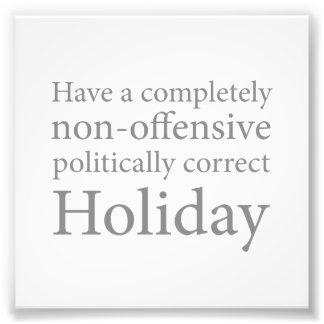 Haben Sie einen politisch korrekten Feiertag Kunst Photo