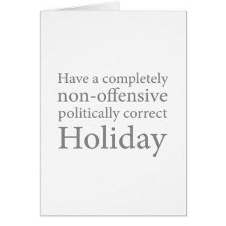 Haben Sie einen politisch korrekten Feiertag Grußkarte