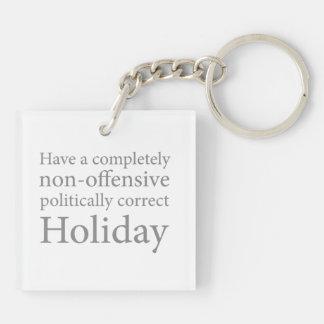 Haben Sie einen politisch korrekten Feiertag Schlüssel Anhänger