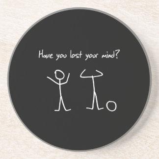 Haben Sie Ihren Verstand verloren? Sandstein Untersetzer
