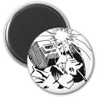 Haben Sie Spaß in Ihrer Zelle, ich wird schweißen! Runder Magnet 5,1 Cm