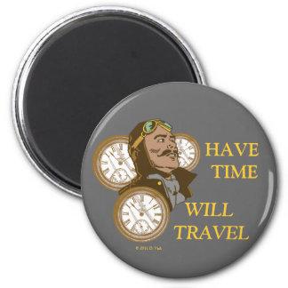 Haben Sie Zeit-Magneten Runder Magnet 5,7 Cm