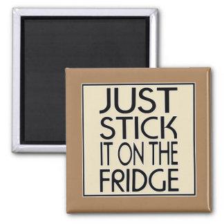 Haften Sie es einfach auf dem Kühlschrank Quadratischer Magnet