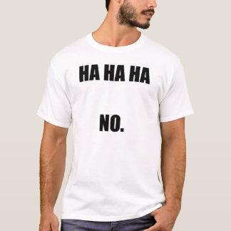 HAHAHA IN das T-Shirt