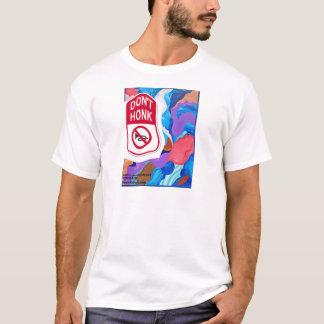 Hahn Honk nicht T-Shirt