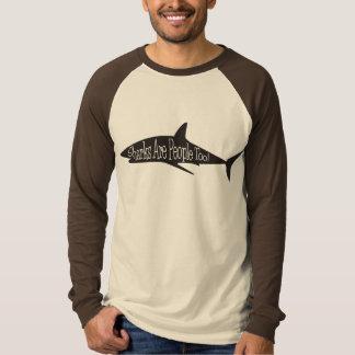 Haifische sind Leute auch! T-Shirt