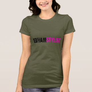 Hairstylist-T - Shirt