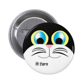 Hallo dort Miezekatze Runder Button 5,7 Cm