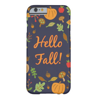 Hallo Fall! Barely There iPhone 6 Hülle
