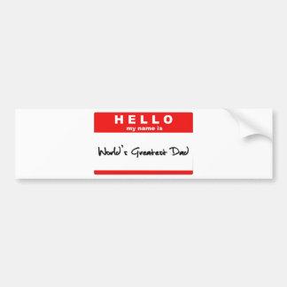 Hallo ist mein Name der bestste Vati der Welt Autoaufkleber