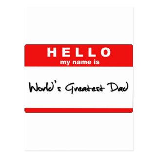 Hallo ist mein Name der bestste Vati der Welt Postkarte