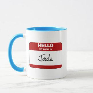 Hallo ist mein Name die Jade (rot) Tasse