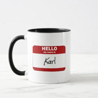 Hallo ist mein Name Karl (rot) Tasse