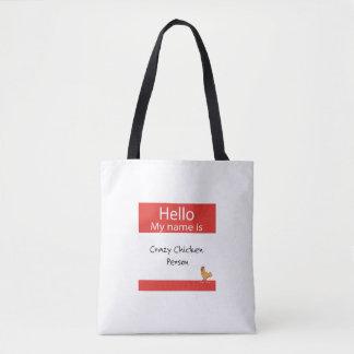 Hallo ist mein Name verrückte Huhn-Person Tasche