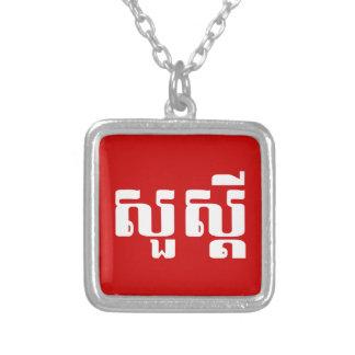 Hallo/Sua s'dei im Khmer/im kambodschanischen Versilberte Kette