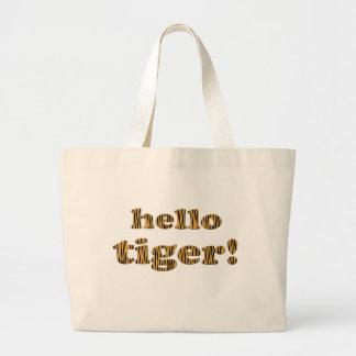 Hallo Tiger! Spaß-Zitat Tigerprint Tasche