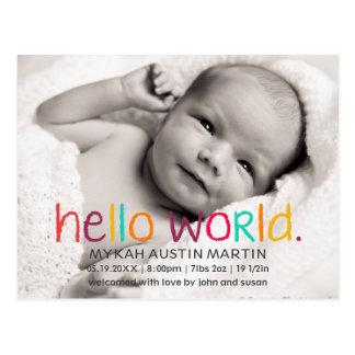 Hallo WeltFoto-Geburts-Mitteilungs-Postkarte Postkarte