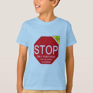 Halt! Nur Hafen-Pro T-Shirt