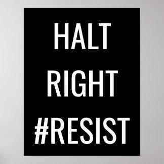 Halt rechtes #Resist Protest-Zeichen Poster