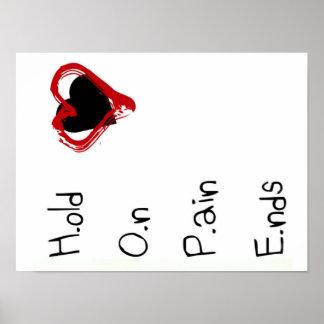 Halten Sie an den Schmerz-Enden Poster