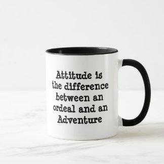 Haltung ist die Unterschied-… Abenteuer-Tasse Tasse