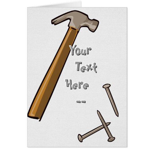 Hammer-u. Nagel-Karte Grußkarte