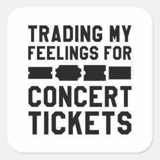 Handel meiner Gefühle für Konzert-Karten Quadratischer Aufkleber