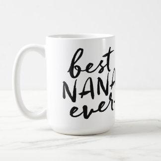 Handgeschriebene beste Nana überhaupt Kaffeetasse