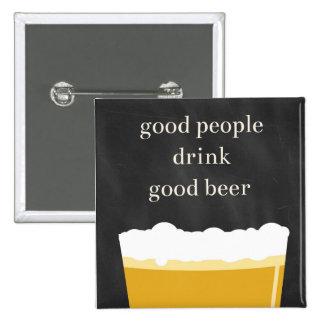 Handwerks-Bier-Button - gute Leute, gutes Bier Quadratischer Button 5,1 Cm