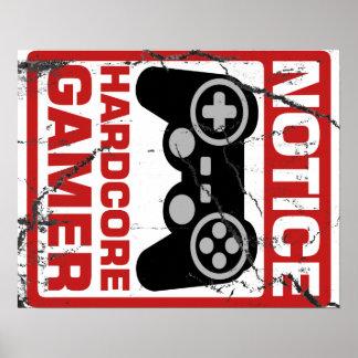 Hardcoregamer-Mitteilungs-Schild Poster