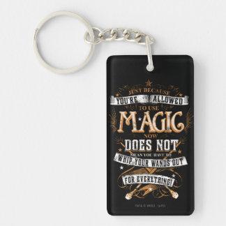 Harry Potter-Bann |, gerade weil Ihnen T erlaubt Schlüsselanhänger