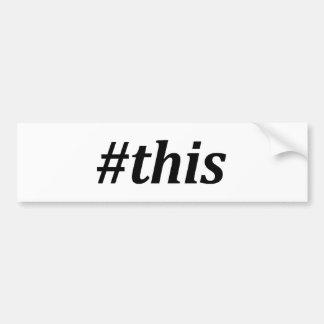 Hashtag - ceci autocollant de voiture